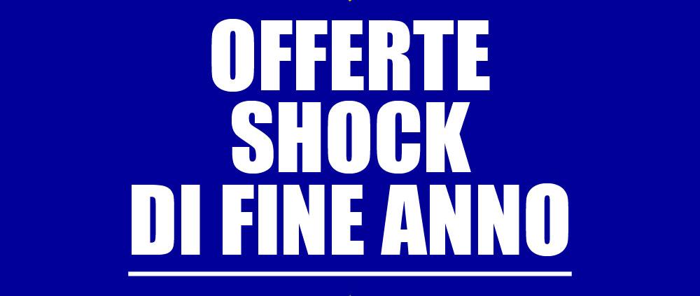 offerte shock di fine anno 2018