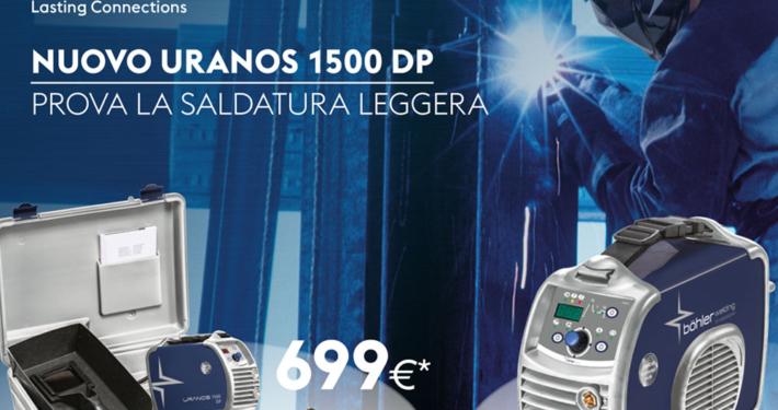 Le nuove saldatrici URANOS 1500 DP